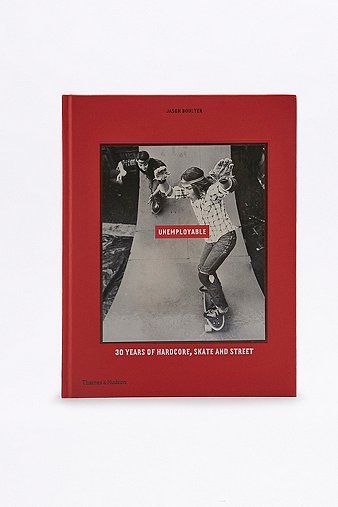 unemployable-30-years-of-hardcore-skate-street-book