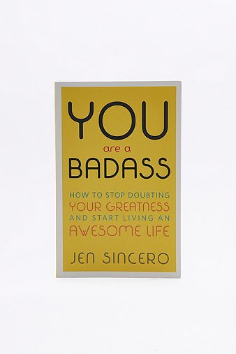 you-are-a-badass-how-to-stop-doubting-your-greatness-start-living-an-awesome-life-book